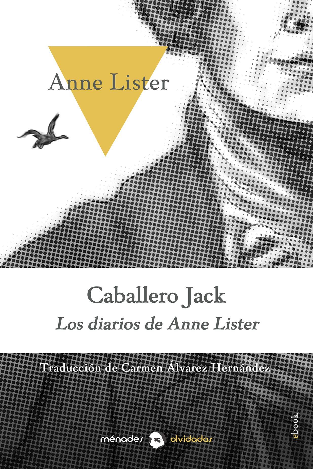 Caballero Jack: Los diarios de Anne Lister
