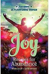 Joy - Recipes for Abundance Kindle Edition