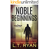 Noble Beginnings: A Jack Noble Thriller (Jack Noble #1)