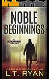 Noble Beginnings: A Jack Noble Thriller (Jack Noble #1)