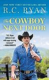 The Cowboy Next Door: Includes a bonus novella (Montana Strong)