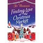Finding Love at the Christmas Market: Curl up with 2020's most magical Christmas story