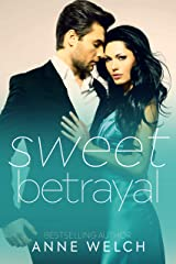 Sweet Betrayal Kindle Edition