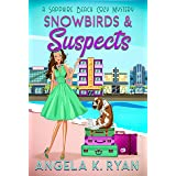 Snowbirds and Suspects (Sapphire Beach Cozy Mystery Series Book 5)