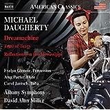 Daugherty:Dreamachine [Amy Porter; Carol Jantsch; Evelyn Glennie; Albany Symphony Orchestra; David Alan Miller] [Naxos: 8559807]