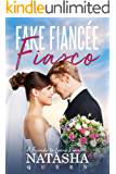 Fake Fiancee Fiasco: A Friends to Lovers Romance (Wedding Series Book 1)
