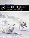 Eslivio di Doppiariva: L'eremita dei lupi (Damster - FX, Fantasy e dintorni)