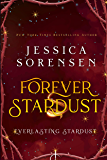 Forever Stardust: Everlasting Stardust (The Tangled Realms Series Book 2)