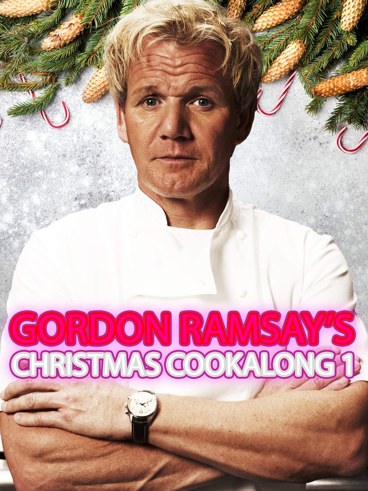 Gordon Ramsay's Christmas Cookalong 1