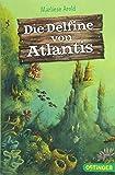 Die Delfine von Atlantis: Sommeraktion 2018