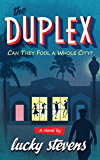 The Duplex: Can They Fool A Whole City?