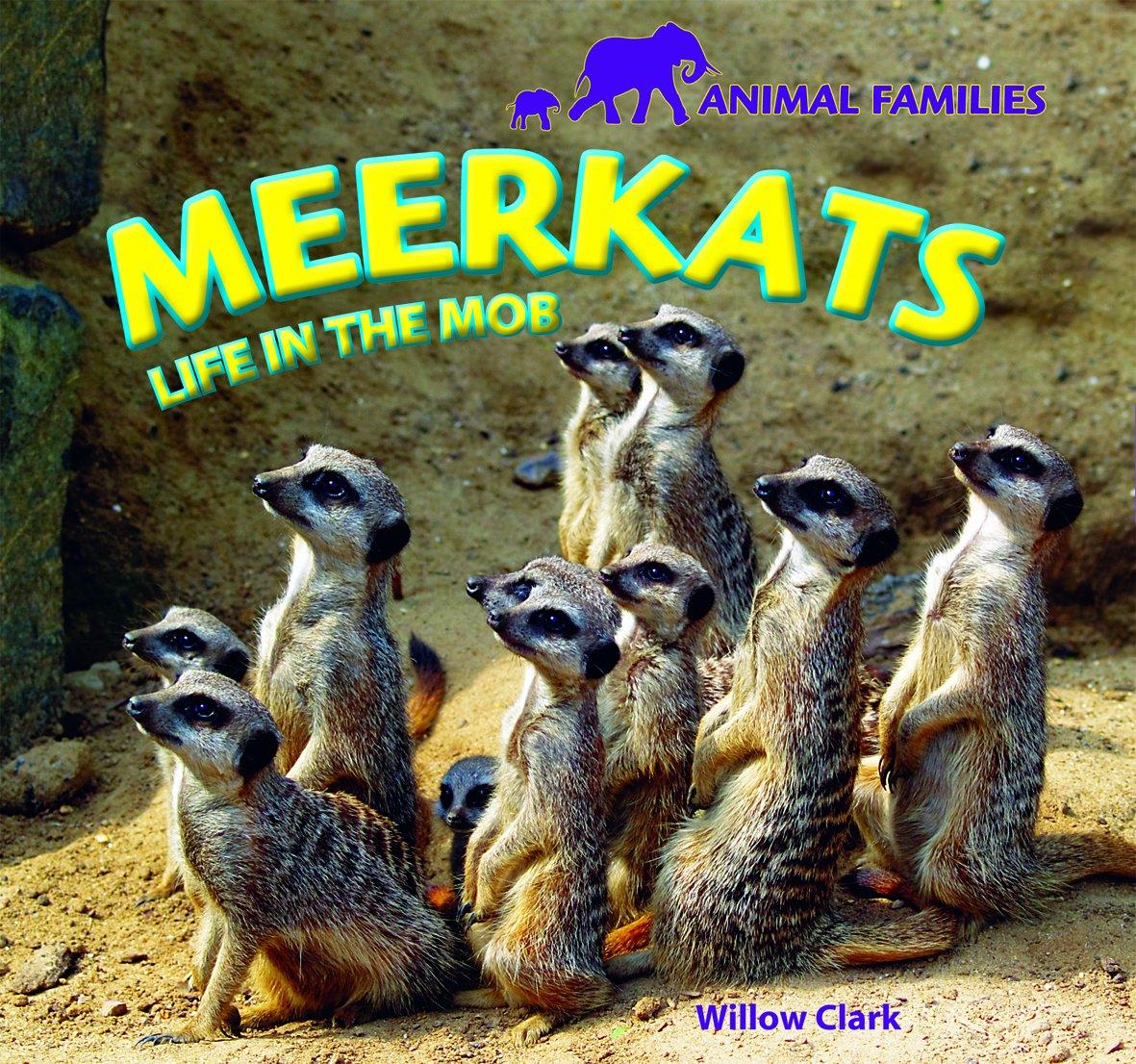 Meerkats: Life in the Mob (Animal Families) pdf