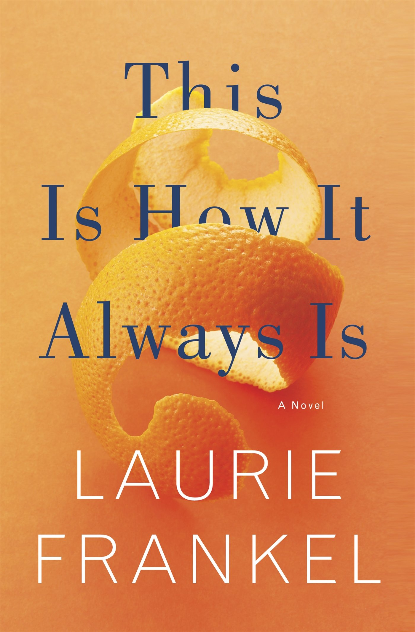 Image result for this is how it always is by laurie frankel
