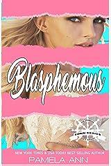 Blasphemous [Torn Series] Kindle Edition