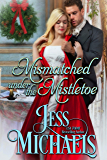 Mismatched Under the Mistletoe