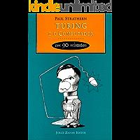 Turing e o Computador em 90 minutos (Cientistas em 90 Minutos)