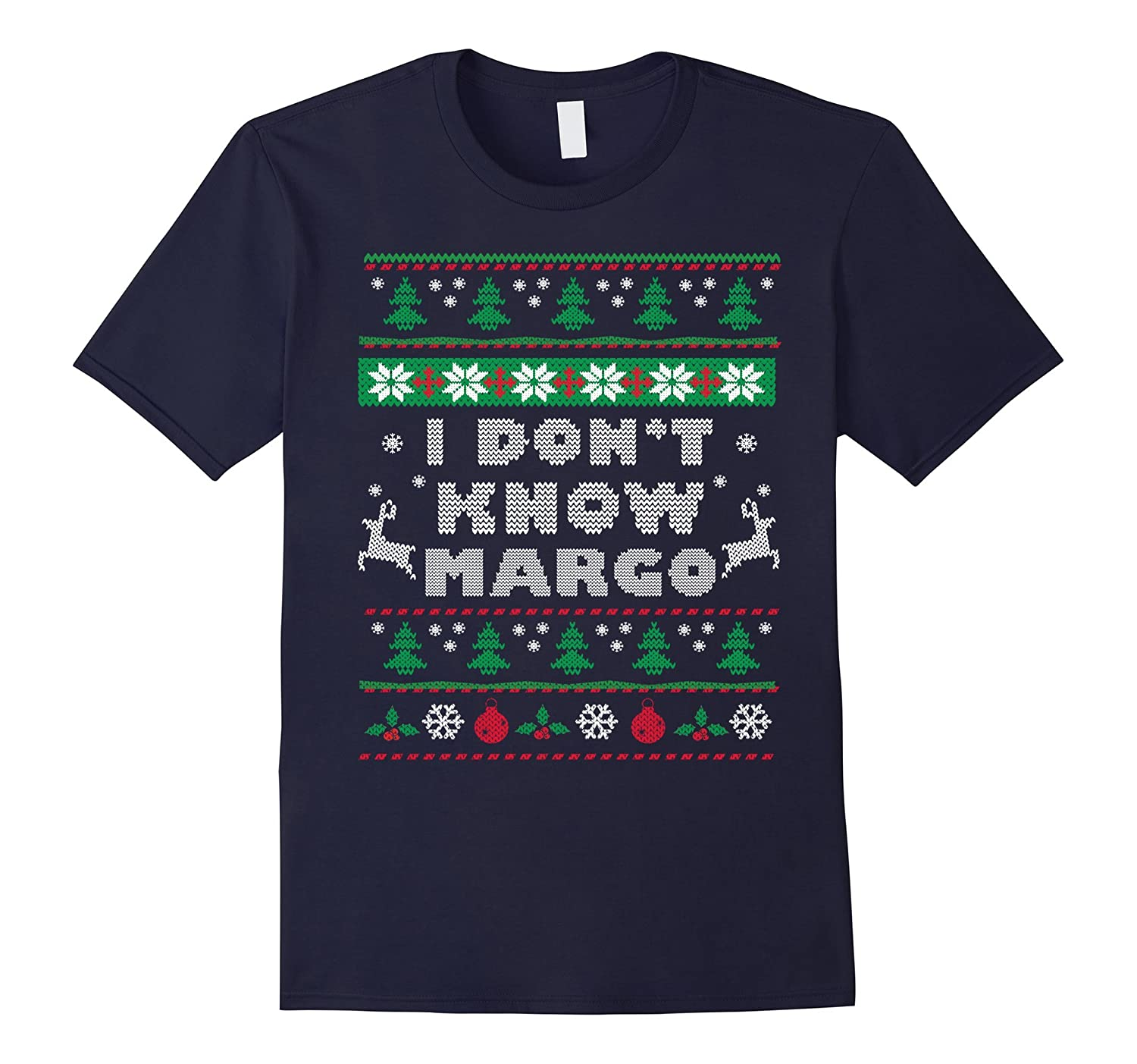 Funny Christmas T-Shirt: I Don't Know Margo-CL