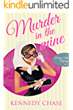 Murder in the Mine: A Cozy Mystery Novel (Harley Hill Mysteries Book 6)