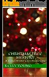 Christmas Tree Mystery (Travel Writer Cozy Mystery Book 3)
