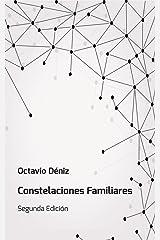 Constelaciones Familiares. Manual del Facilitador: Segunda Edición (Spanish Edition) Kindle Edition