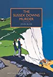 Sussex Downs Murder (British Library Crime Classics)