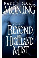 Beyond the Highland Mist (Highlander Book 1) Kindle Edition