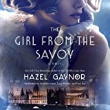 Girl from the Savoy: A Novel