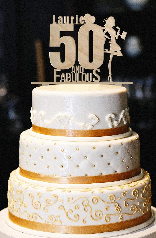 Strange 50 And Fabulous Custom Cake Topper Wood Birthday Cake Topper 50Th Personalised Birthday Cards Bromeletsinfo