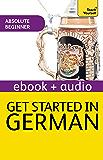 Get Started In Beginner's German: Teach Yourself (Kindle Enhanced Edition) (Teach Yourself Audio eBooks) (English Edition)