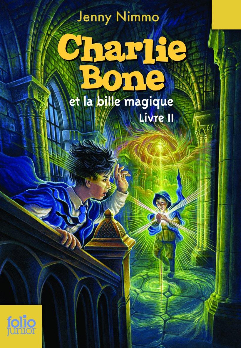 Amazon  Charlie Bone, Ii : Charlie Bone Et La Bille Magique  Jenny  Nimmo, Kellie Str�m, Vanessa Rubio  Livres