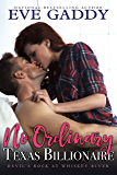 No Ordinary Texas Billionaire (Devil's Rock at Whiskey River Book 3)