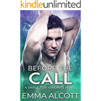 Before the Call: A Small Town Hearts Novel