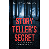 Story Teller's Secret: A journey that will change your life (English Edition)