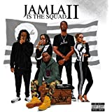 9th Wonder Presents: Jamla Is The Squad II [Explicit]