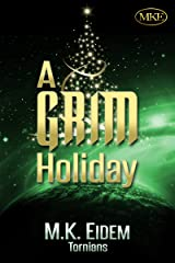A Grim Holiday (Tornians Book 2) Kindle Edition