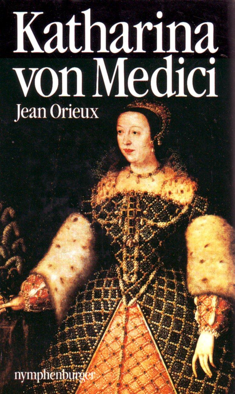 Katharina von Medici oder Die schwarze Königin
