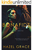 Bona Fide (Illusive Duet Book 2)