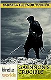 The Foreworld Saga: Gaennon's Crucible (Kindle Worlds Novella) (Tribe of the Northern Sea Book 1)