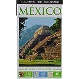 México. Guia Visual