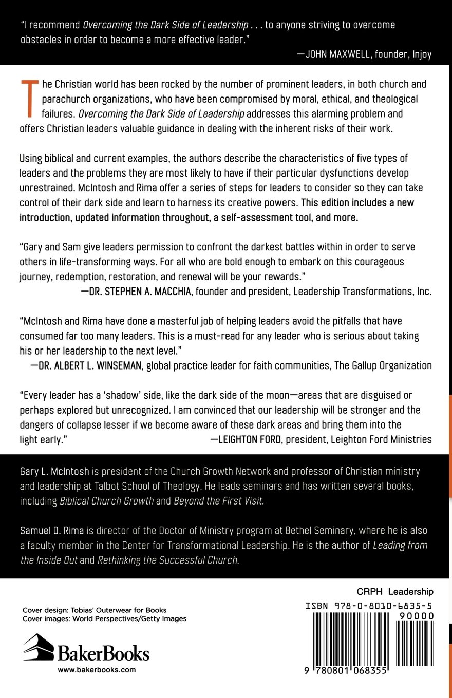 overcoming the dark side of leadership how to become an effective overcoming the dark side of leadership how to become an effective leader by confronting potential failures gary mcintosh samuel rima 9780801068355