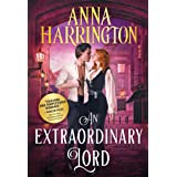 An Extraordinary Lord: A Historical Regency Romance (Lords of the Armory Book 3)