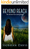 Beyond Reach (True Calling Book 3) (English Edition)