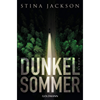 Dunkelsommer: Der Nr.1-Bestseller aus Schweden - Roman (German Edition)