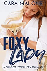Foxy Lady: A Fur-Ever Veterinary Romance Kindle Edition