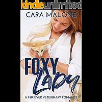 Foxy Lady: A Fur-Ever Veterinary Romance book cover