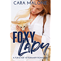Foxy Lady: A Fur-Ever Veterinary Romance (English Edition)
