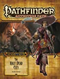 Pathfinder Adventure Path: Mummy's Mask Part 1 - The Half-Dead City