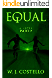 Equal Part 2: The Journey