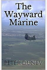 The Wayward Marine Kindle Edition