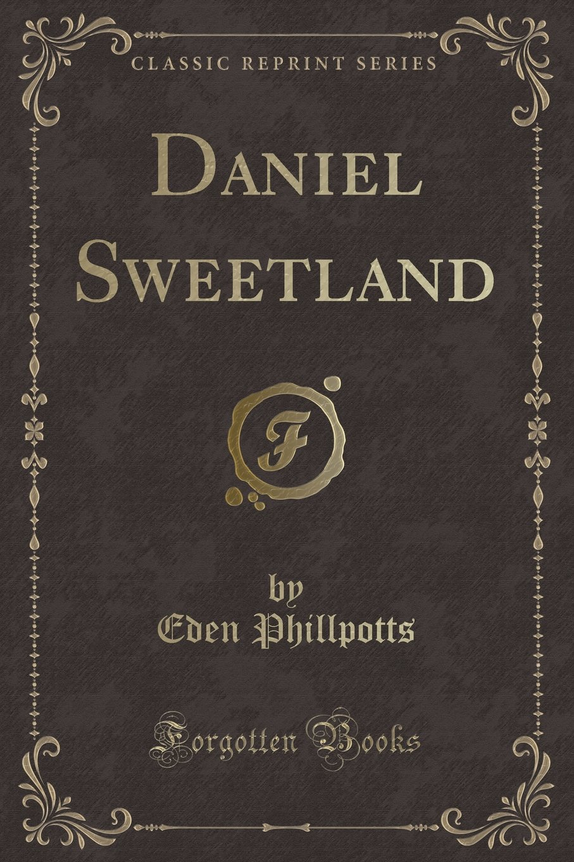 Download Daniel Sweetland (Classic Reprint) ebook